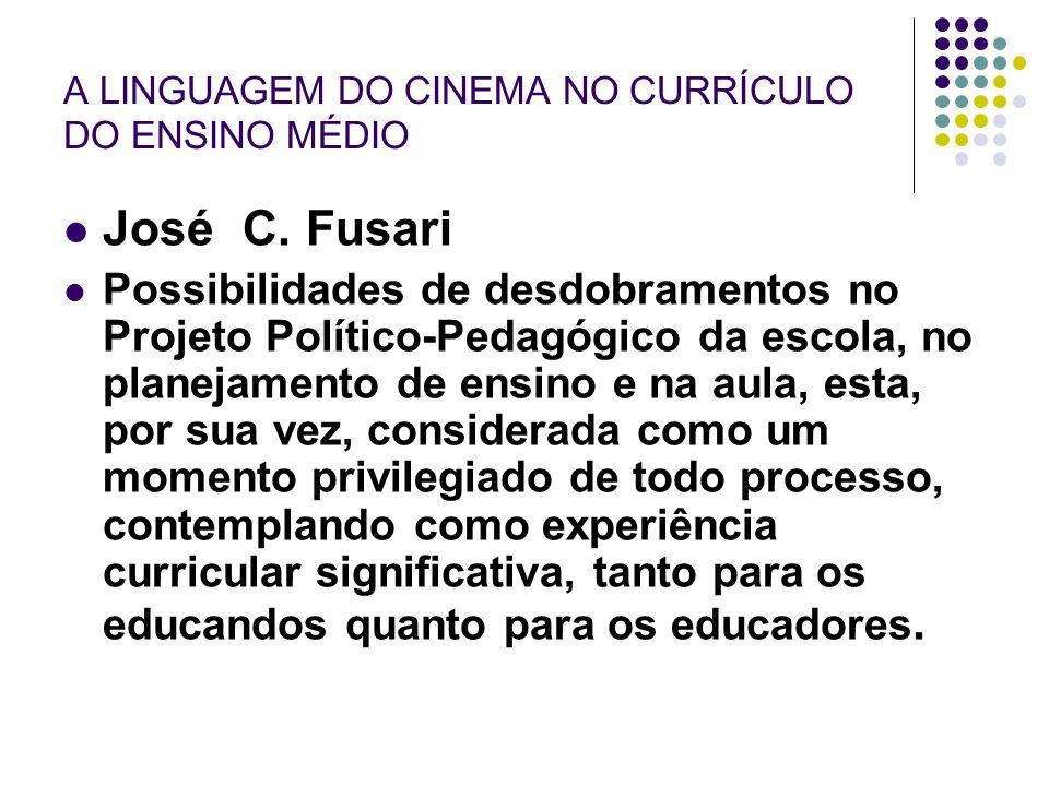 A LINGUAGEM DO CINEMA NO CURRÍCULO DO ENSINO MÉDIO