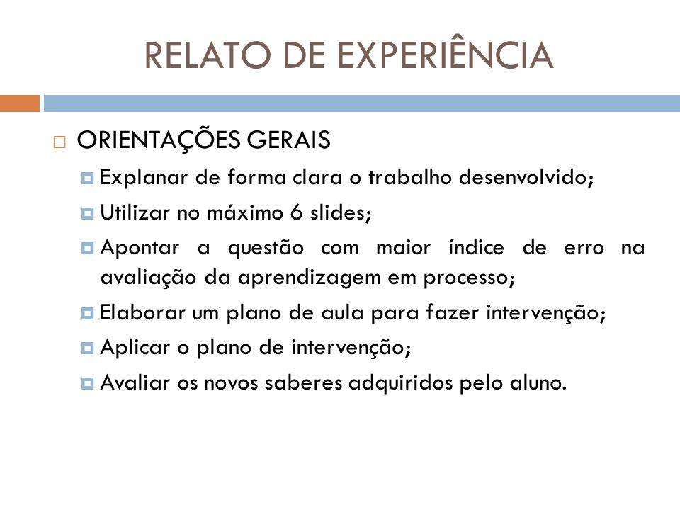 RELATO DE EXPERIÊNCIA ORIENTAÇÕES GERAIS