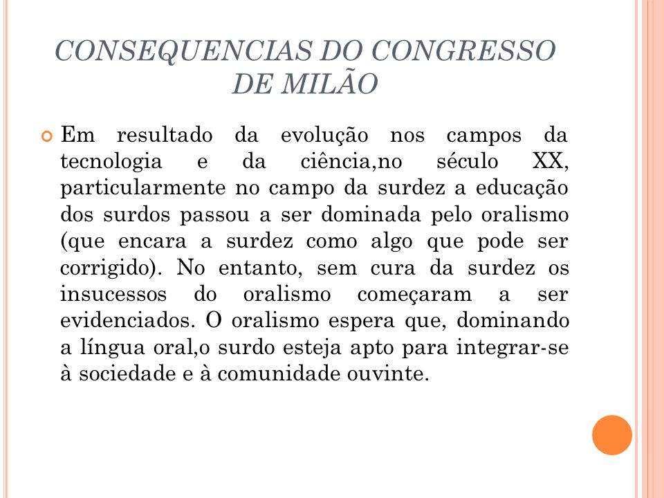 CONSEQUENCIAS DO CONGRESSO DE MILÃO