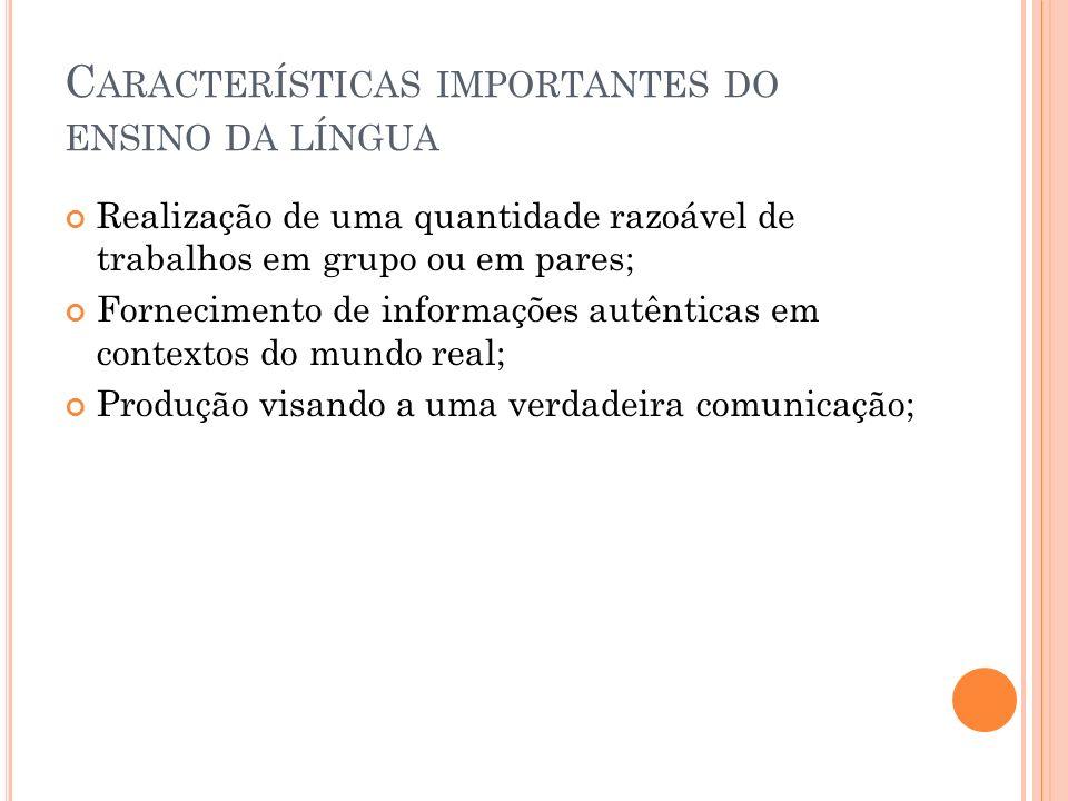 Características importantes do ensino da língua
