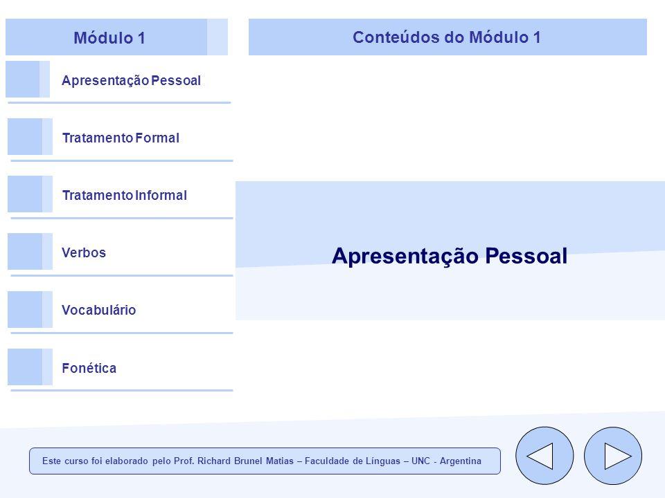 Apresentação Pessoal Módulo 1 Conteúdos do Módulo 1