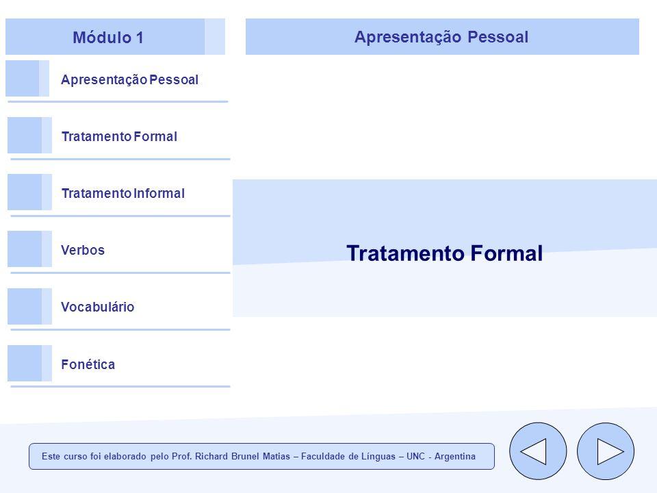 Tratamento Formal Módulo 1 Apresentação Pessoal Apresentação Pessoal