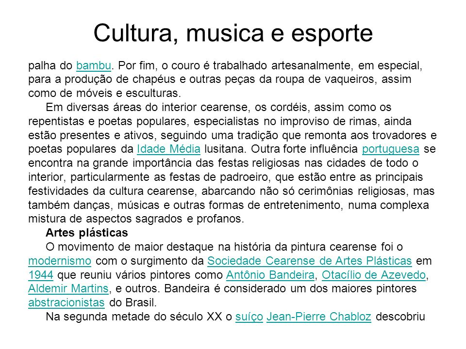 Cultura, musica e esporte