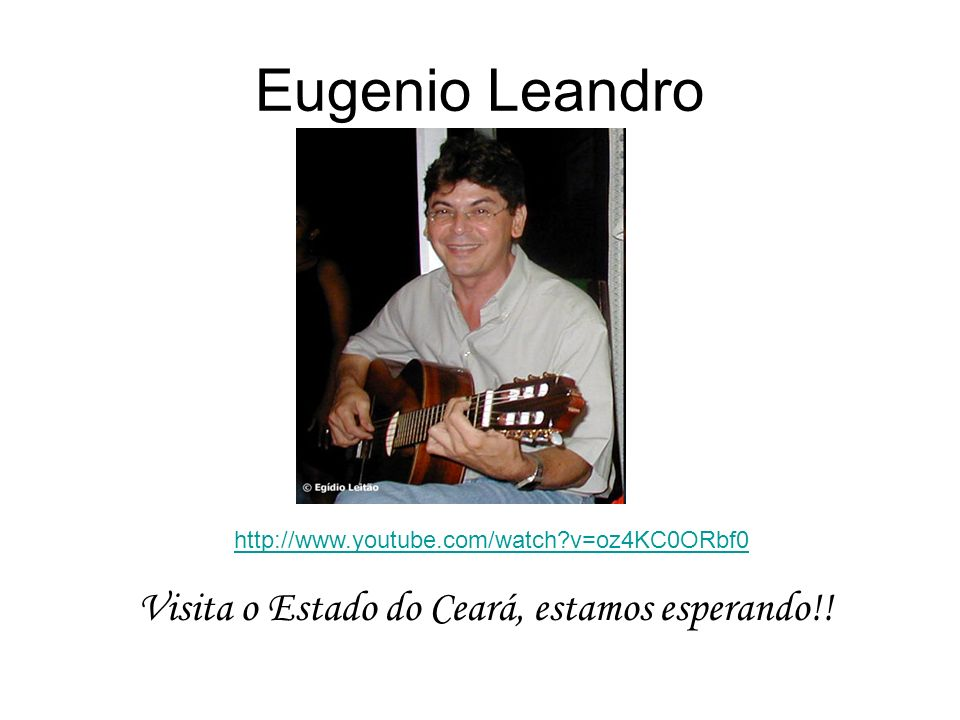 Eugenio Leandro Visita o Estado do Ceará, estamos esperando!!