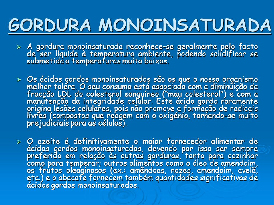 GORDURA MONOINSATURADA