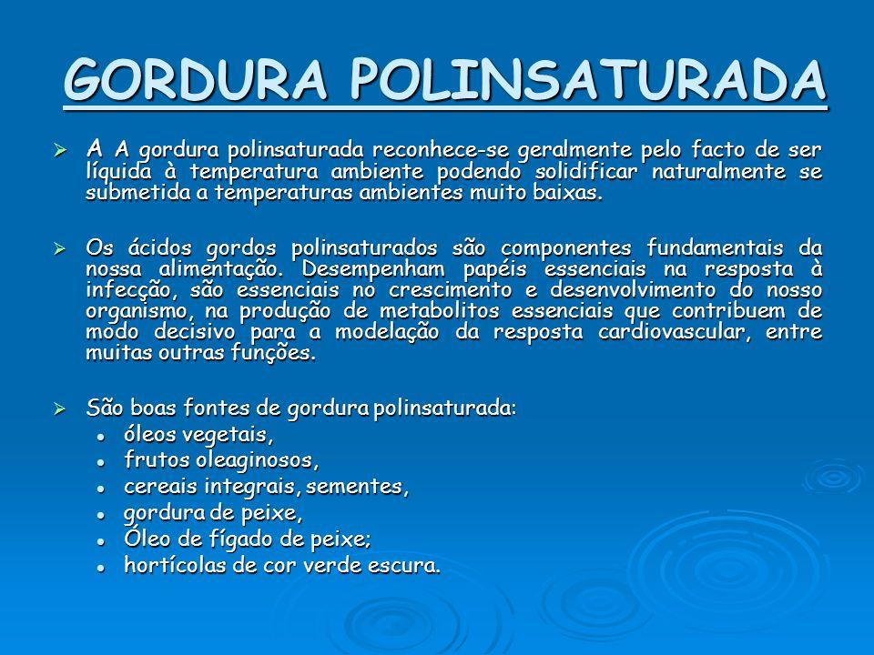 GORDURA POLINSATURADA