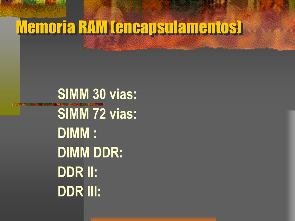 Memoria RAM (encapsulamentos)