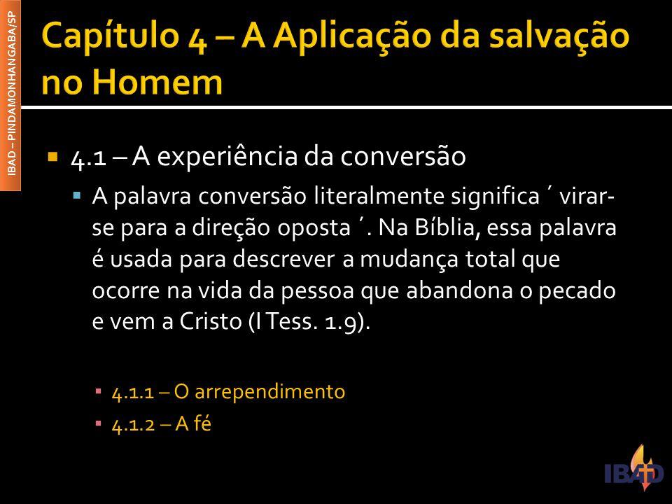 Capítulo 4 – A Aplicação da salvação no Homem