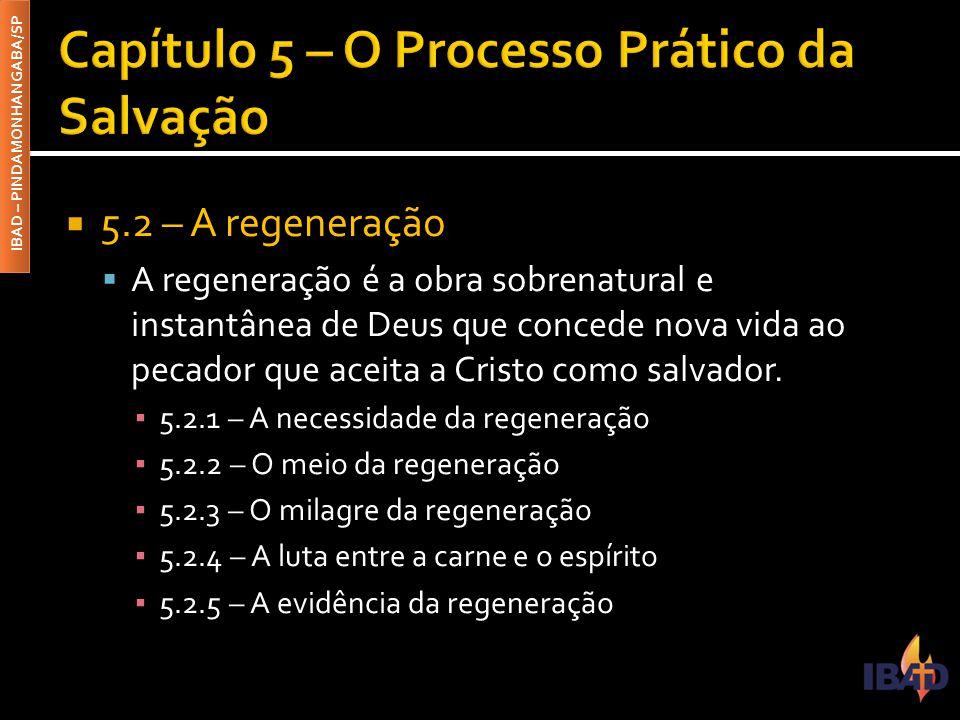Capítulo 5 – O Processo Prático da Salvação