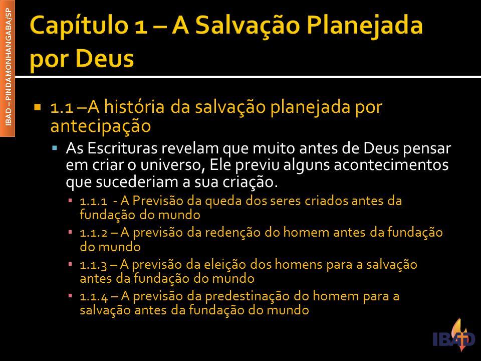 Capítulo 1 – A Salvação Planejada por Deus