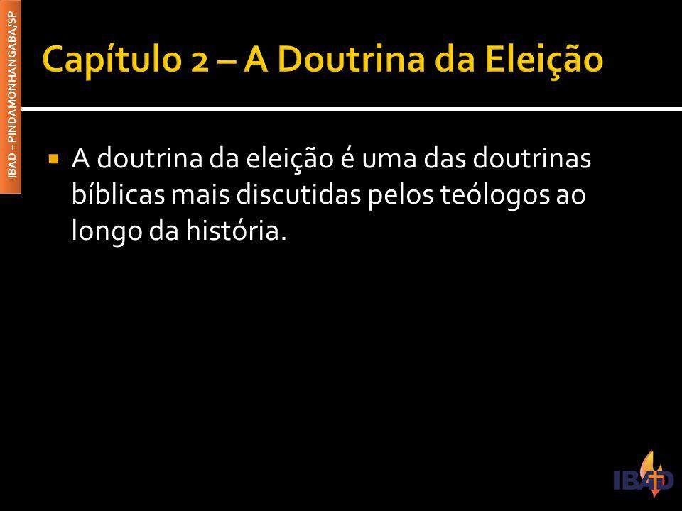 Capítulo 2 – A Doutrina da Eleição