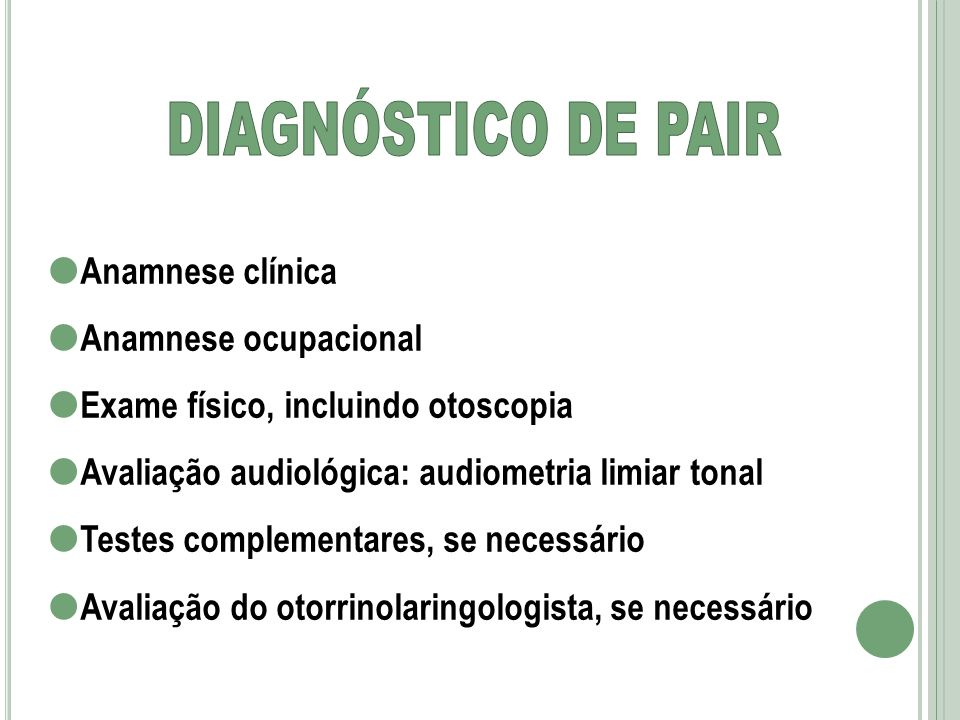 DIAGNÓSTICO DE PAIR Anamnese clínica Anamnese ocupacional