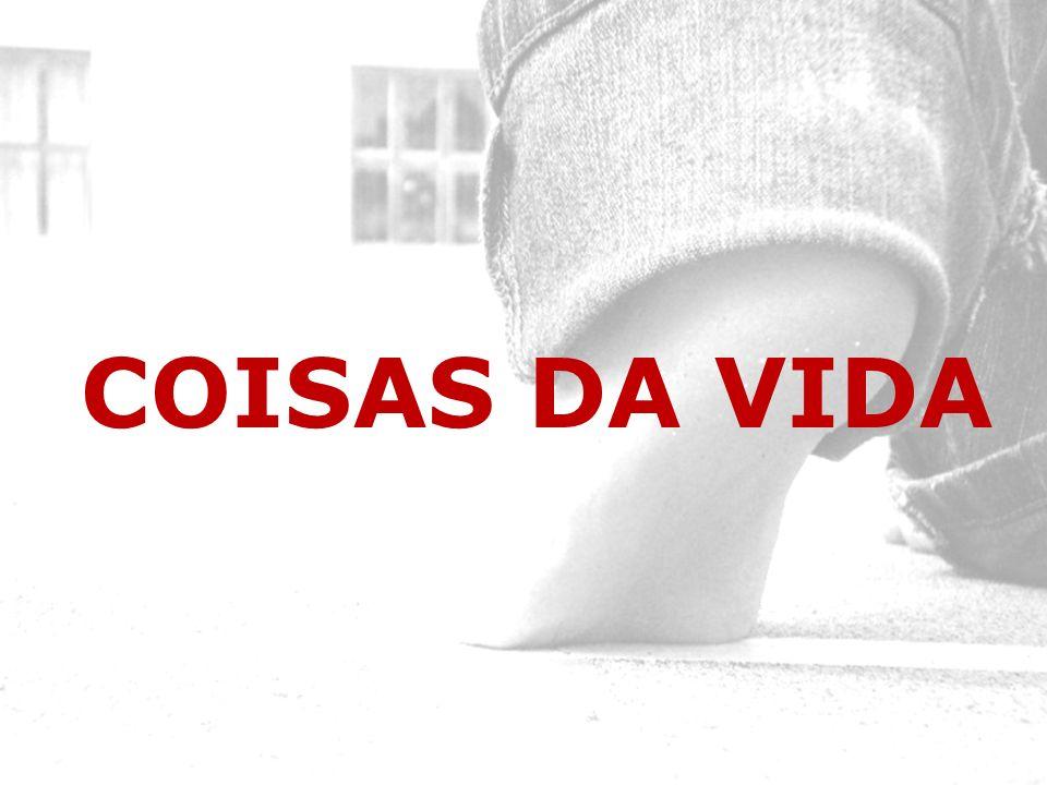 COISAS DA VIDA 1