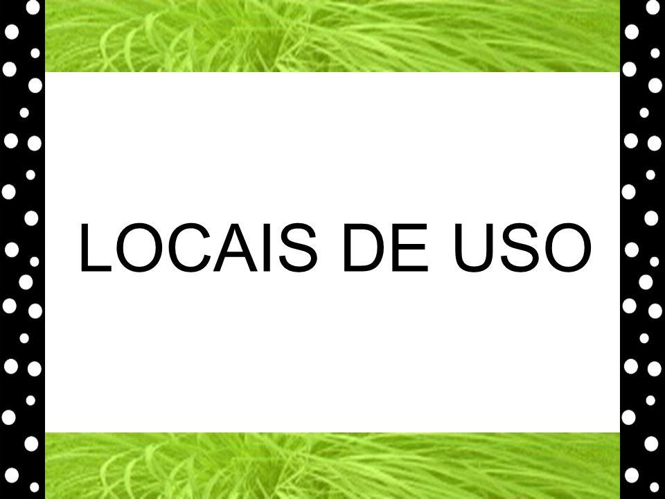 LOCAIS DE USO