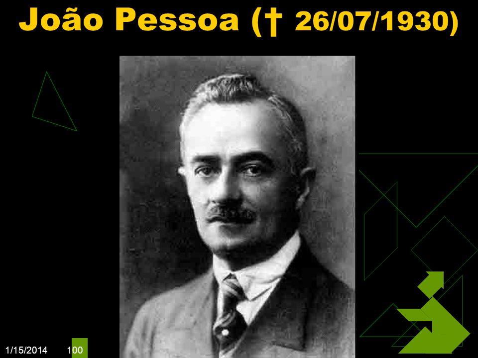 João Pessoa († 26/07/1930) Clique para adicionar texto 3/25/2017
