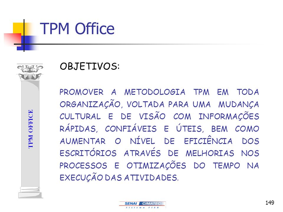 TPM Office OBJETIVOS: