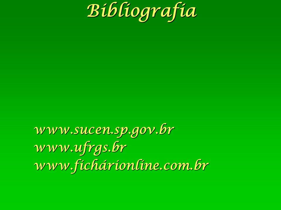 www.sucen.sp.gov.br www.ufrgs.br www.fichárionline.com.br