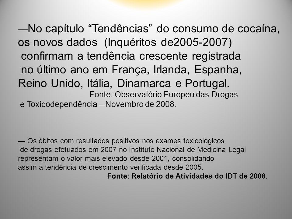 os novos dados (Inquéritos de2005-2007)