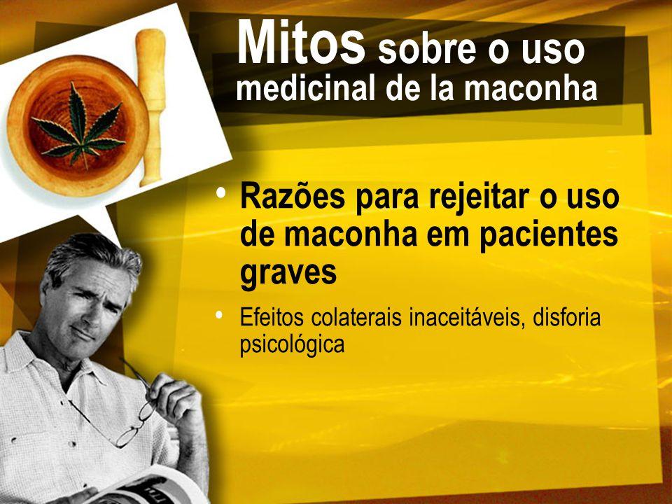 Mitos sobre o uso medicinal de la maconha