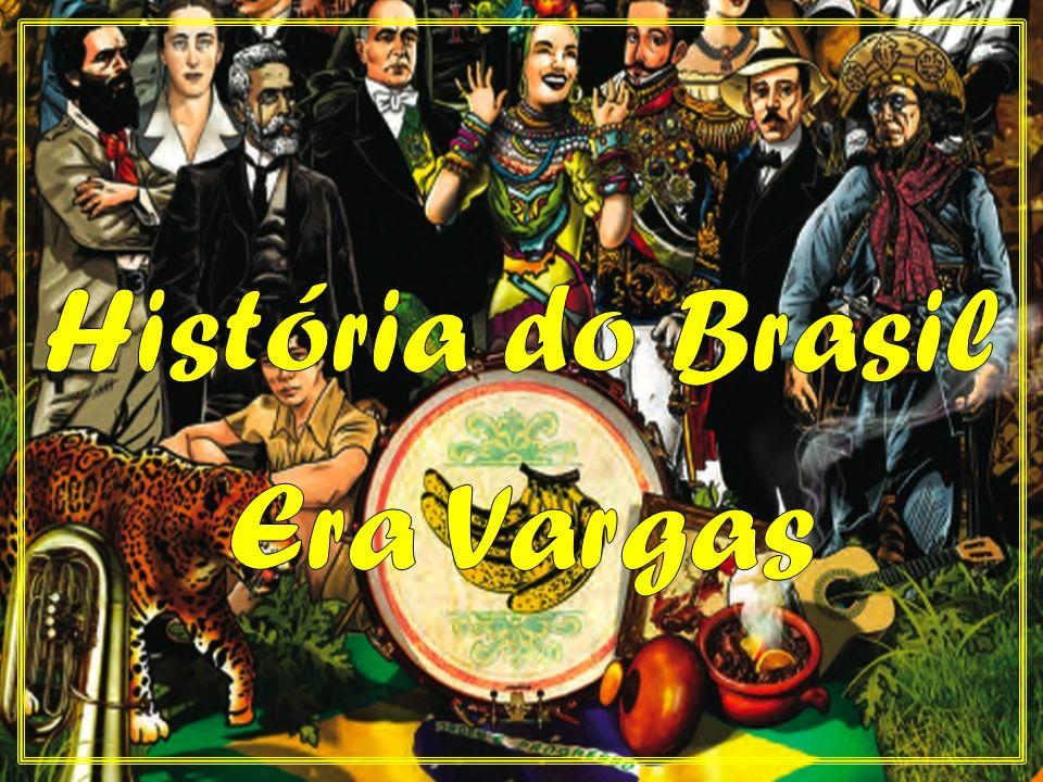 História do Brasil Era Vargas