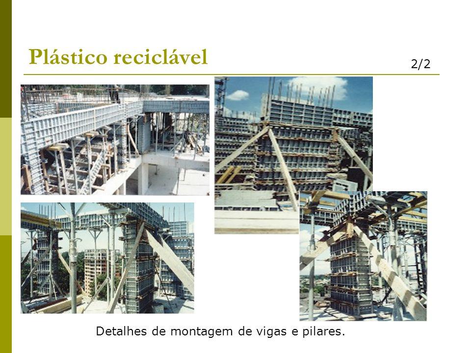 Plástico reciclável 2/2 Detalhes de montagem de vigas e pilares.