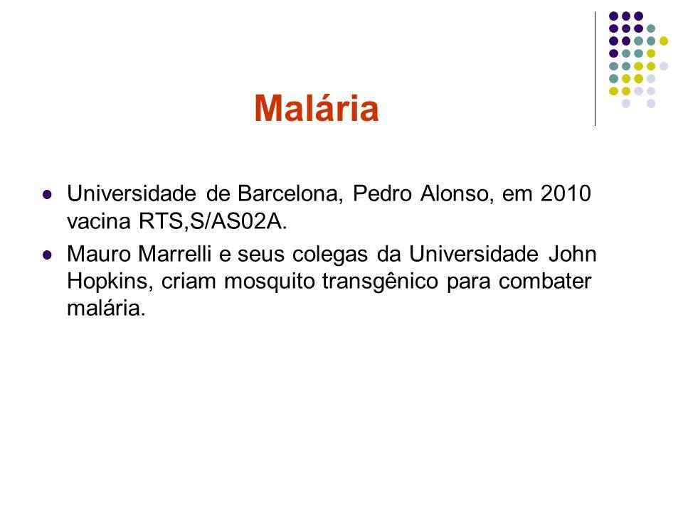Malária Universidade de Barcelona, Pedro Alonso, em 2010 vacina RTS,S/AS02A.