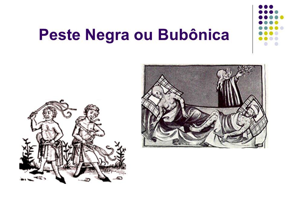 Peste Negra ou Bubônica