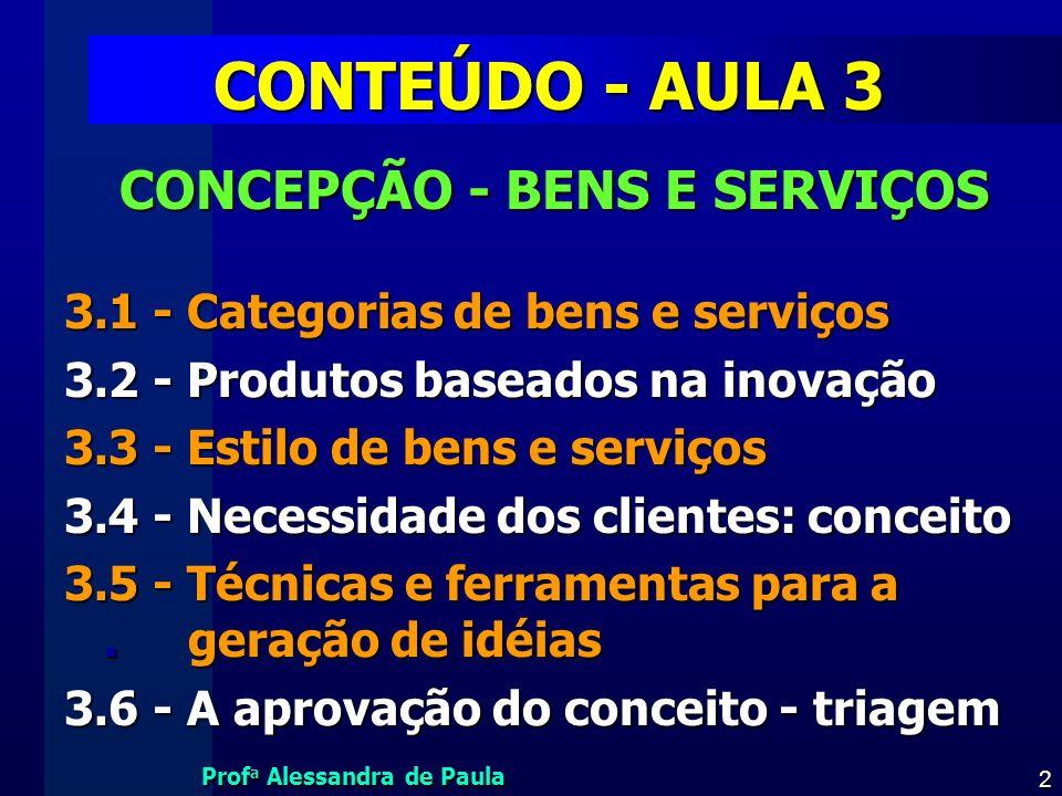 CONTEÚDO - AULA 3 CONCEPÇÃO - BENS E SERVIÇOS
