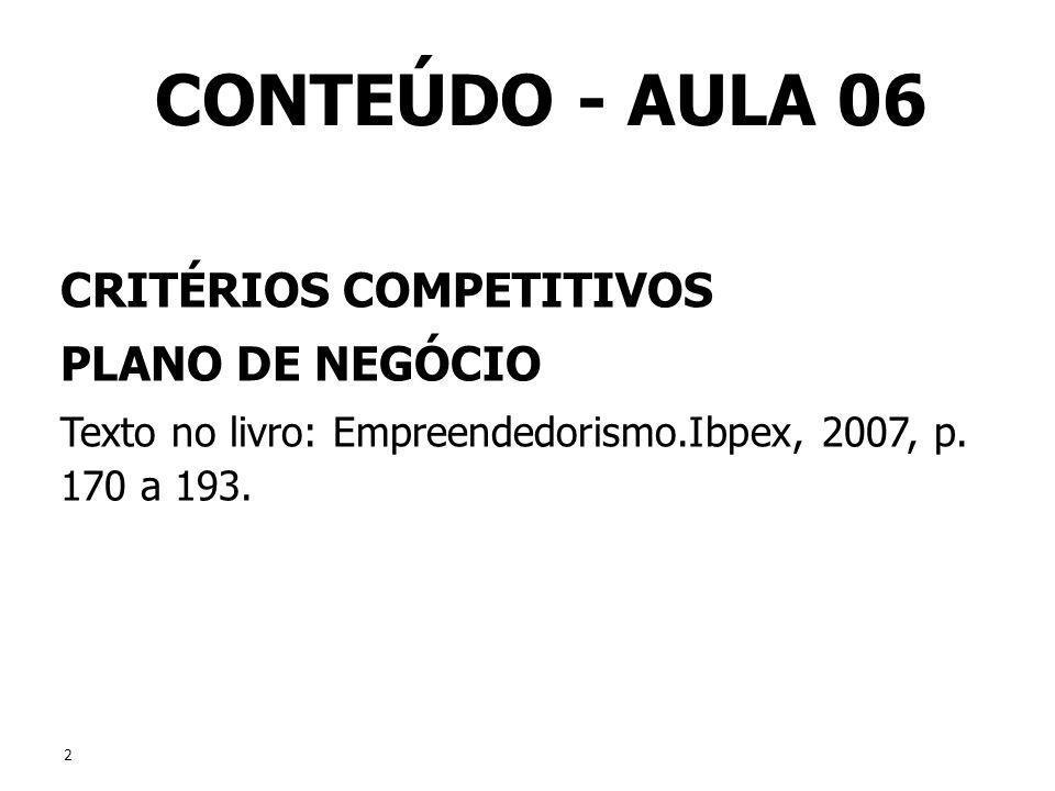 CONTEÚDO - AULA 06 CRITÉRIOS COMPETITIVOS PLANO DE NEGÓCIO
