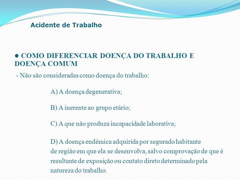 COMO DIFERENCIAR DOENÇA DO TRABALHO E DOENÇA COMUM