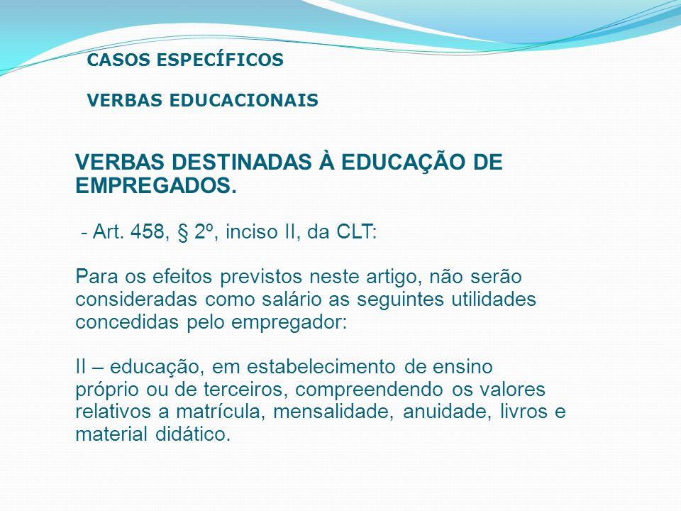 VERBAS DESTINADAS À EDUCAÇÃO DE EMPREGADOS.