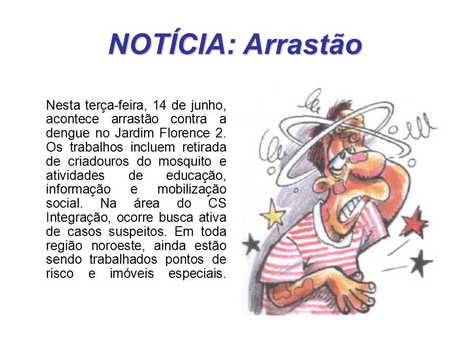NOTÍCIA: Arrastão