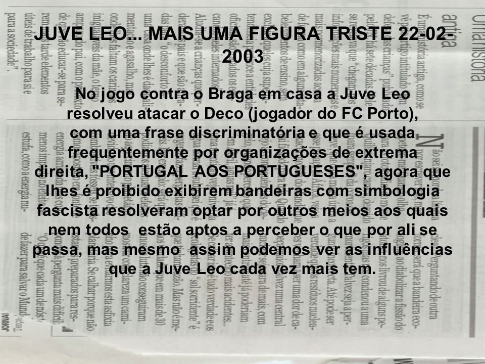 JUVE LEO... MAIS UMA FIGURA TRISTE 22-02-2003