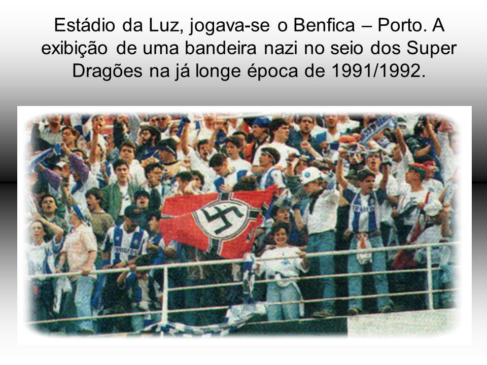 Estádio da Luz, jogava-se o Benfica – Porto