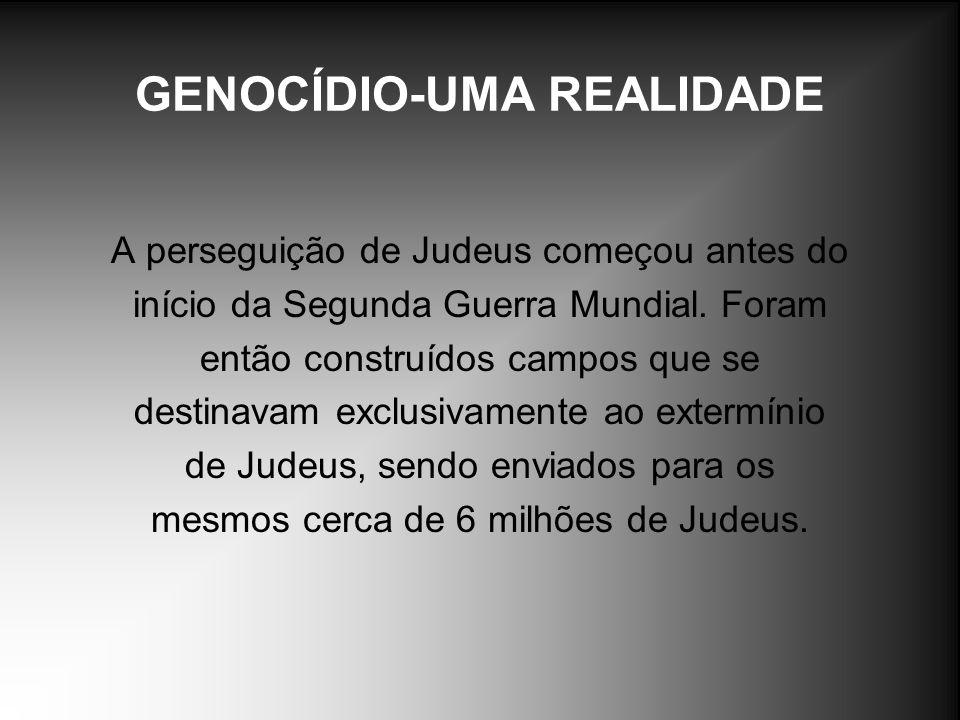 GENOCÍDIO-UMA REALIDADE