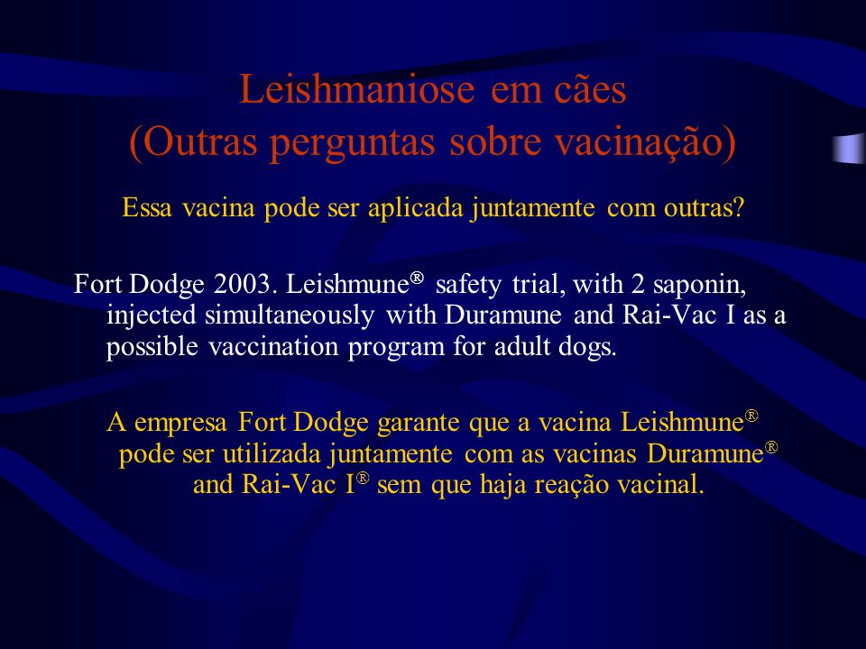 Leishmaniose em cães (Outras perguntas sobre vacinação)
