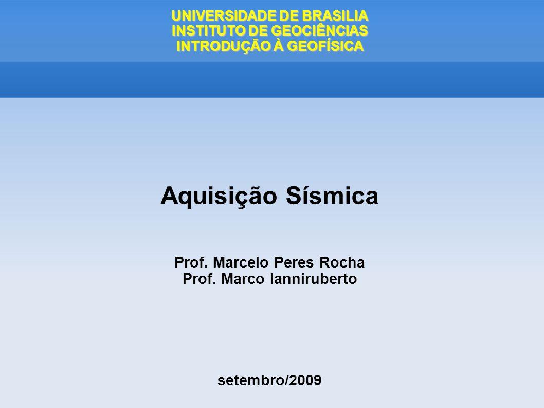 UNIVERSIDADE DE BRASILIA INSTITUTO DE GEOCIÊNCIAS INTRODUÇÃO À GEOFÍSICA