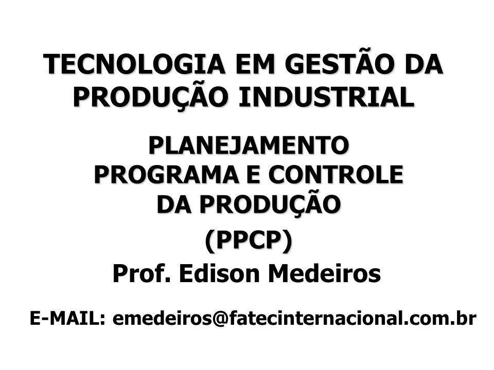 TECNOLOGIA EM GESTÃO DA PRODUÇÃO INDUSTRIAL