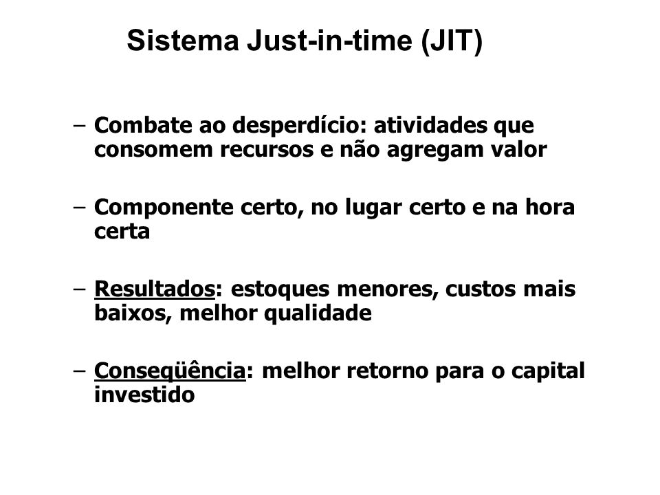 Sistema Just-in-time (JIT)