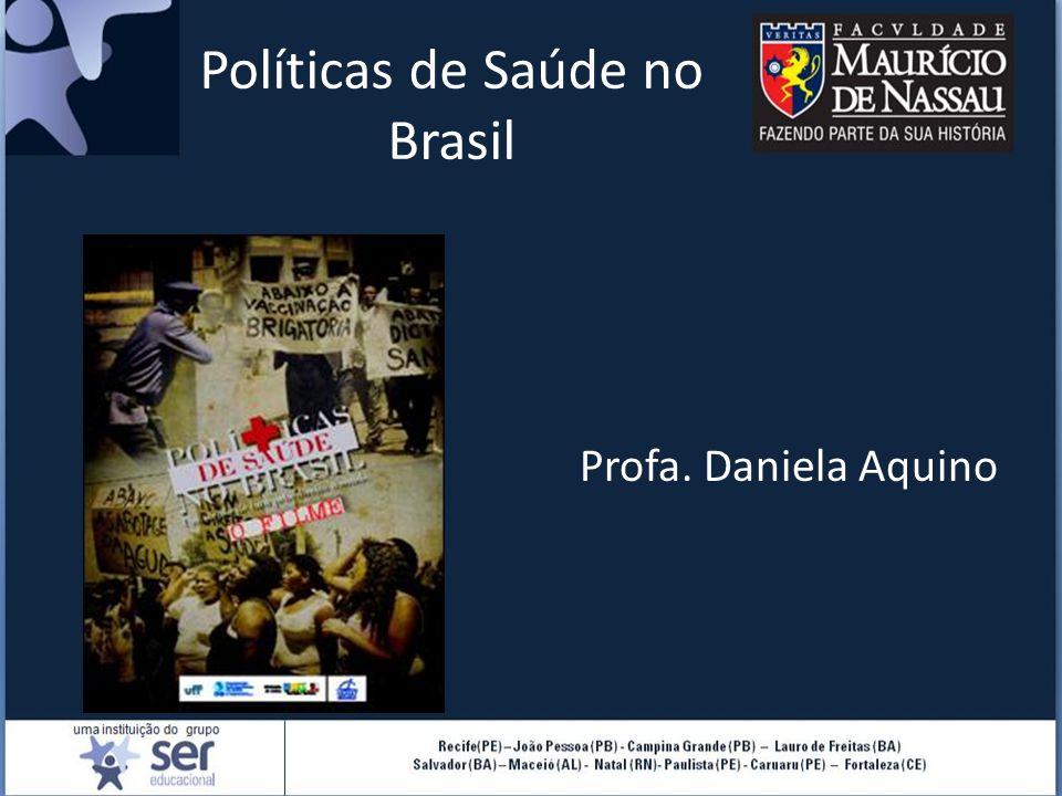 Políticas de Saúde no Brasil