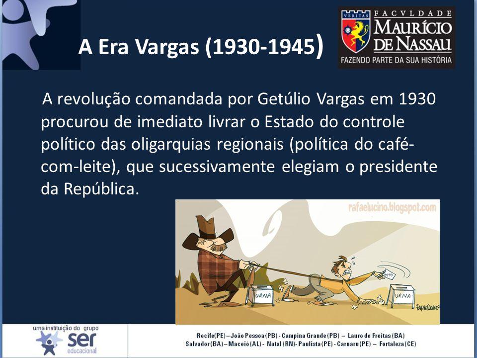 A Era Vargas (1930-1945)