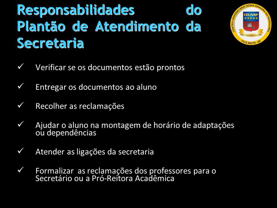 Responsabilidades do Plantão de Atendimento da Secretaria