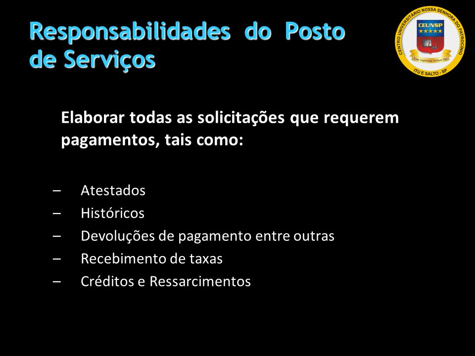 Responsabilidades do Posto de Serviços