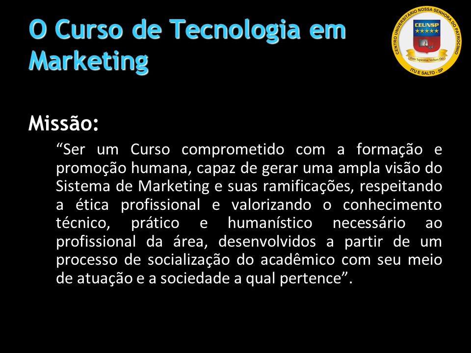 O Curso de Tecnologia em Marketing