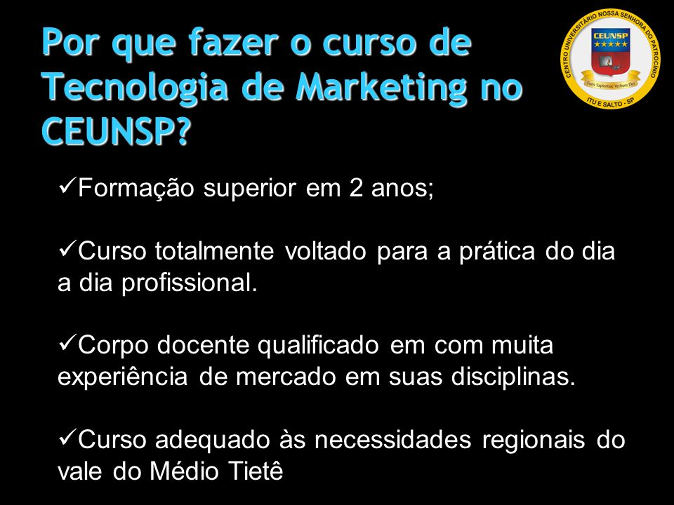Por que fazer o curso de Tecnologia de Marketing no CEUNSP
