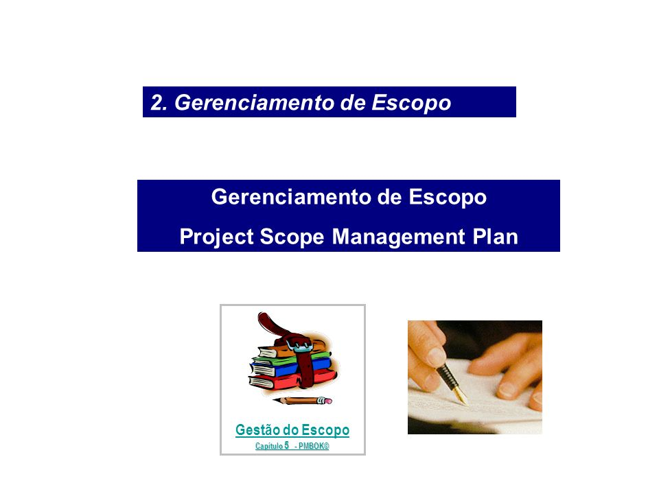 Gerenciamento de Escopo Project Scope Management Plan