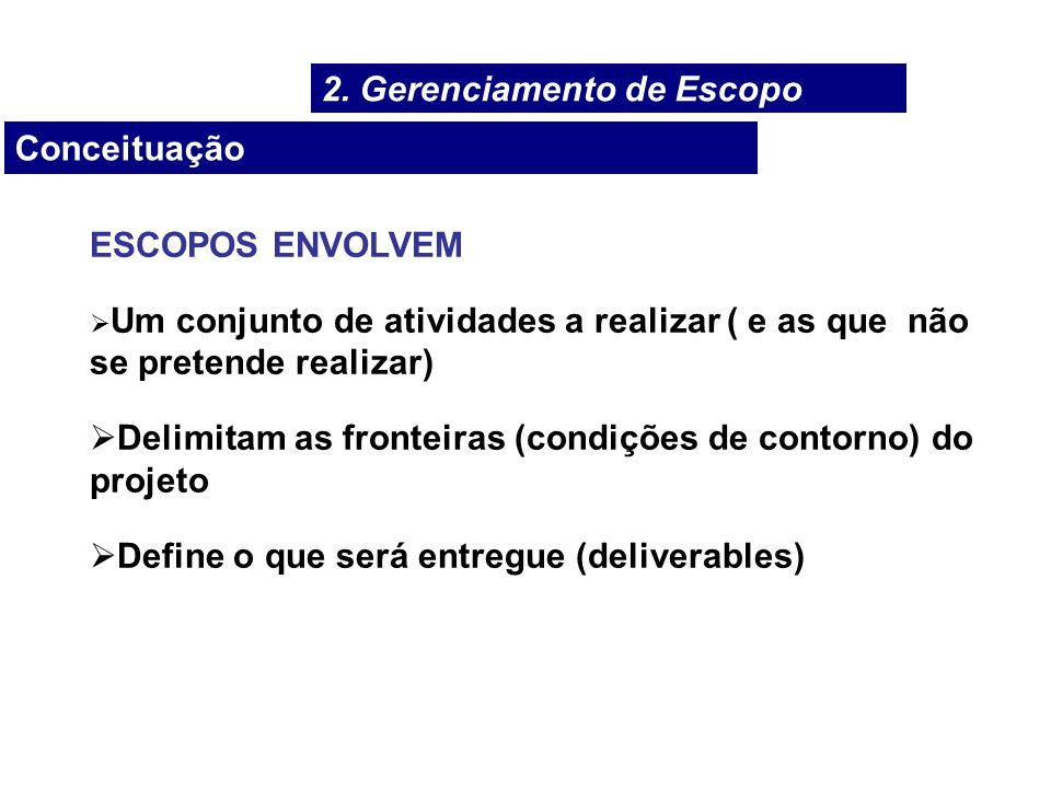 2. Gerenciamento de Escopo