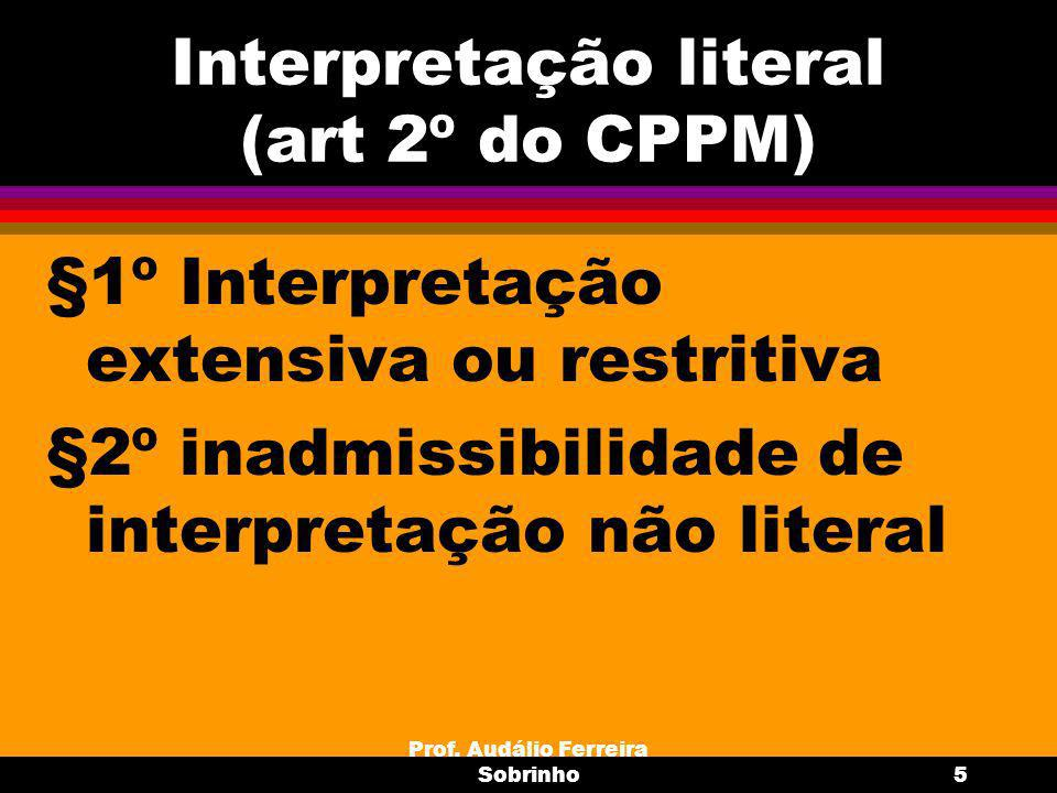 Interpretação literal (art 2º do CPPM)