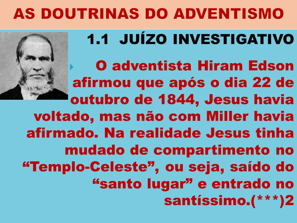 AS DOUTRINAS DO ADVENTISMO