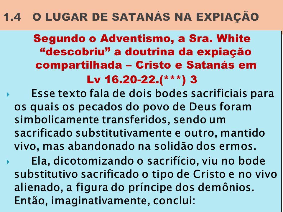 1.4 O LUGAR DE SATANÁS NA EXPIAÇÃO